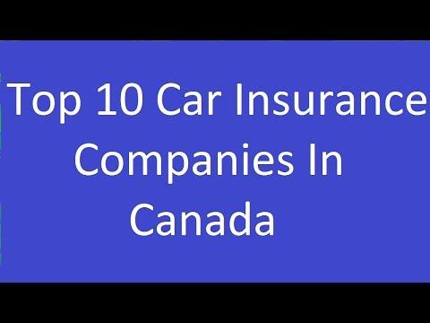 Top 10 Car Insurance Companies In Canada - Tampa Insurance ...